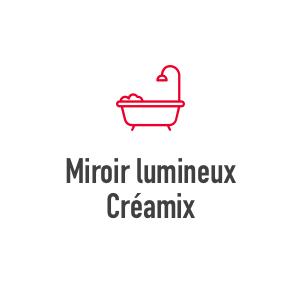 Miroir lumineux Créamix